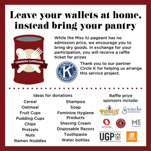 Before the pageant, attendees may bring food donations in exchange for raffle tickets. Donations will be given to Crimson Cupboard.